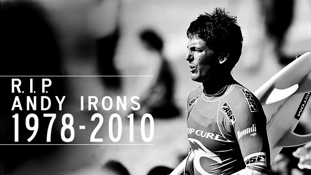 Andy Irons RIP