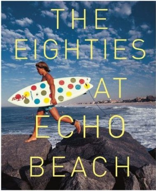 The Eighties at Echo Beach Book